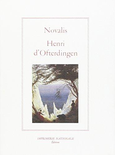 Henri d'Ofterdingen: Georg-Friedrich Novalis, Novalis
