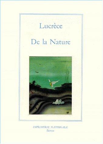 De la nature: Lucrèce