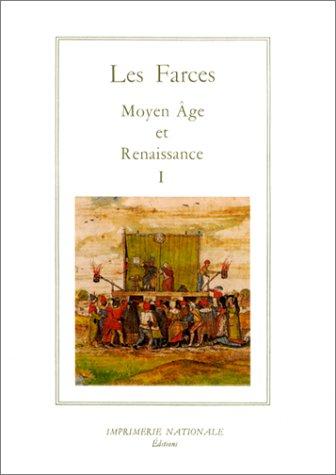 Les farces: Moyen Age et Renaissance (La salamandre). Volume I: La Guerre de Sexes. (French Edition...