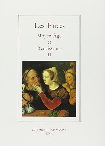Farces. Moyen Age et Renaissance. Tome II : Dupes et Trompeurs: Anonyme