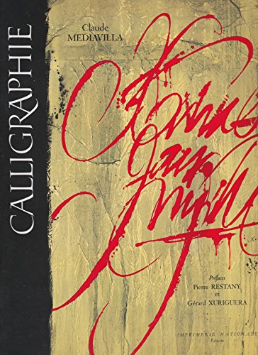Calligraphie (9782743301590) by Claude Mediavilla