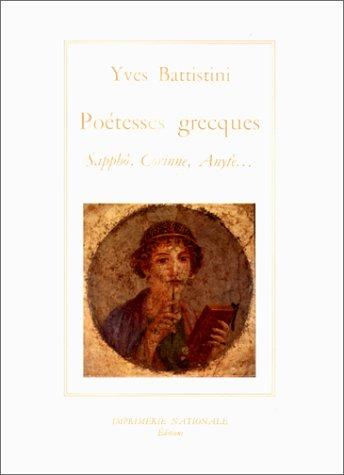 9782743302603: Les Poétesses grecques : Sapphô, Corinne, Anytè