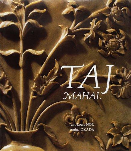 Taj Mahal: Nou, Jean-Louis; Okada, Amina; Joshi, M. C