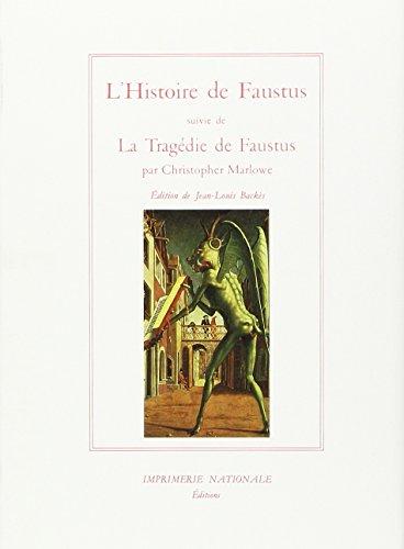 Histoire de faustus, suivie de la tragedie de faustus (relie) (French Edition): Christopher Marlowe