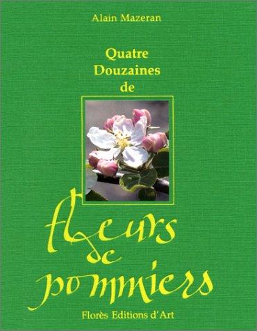 Quatre douzaines de fleurs de pommiers Mazeran,