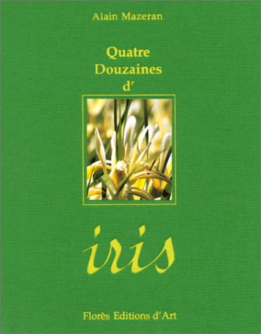Quatre douzaines d'iris Mazeran, Alain