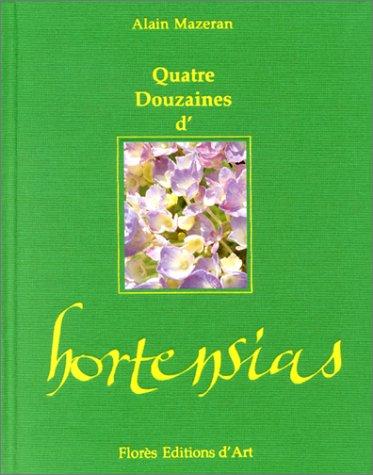 Quatre douzaines d'hortensias Mazeran, Alain