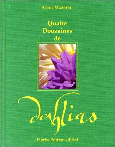 Quatre douzaines de dahlias Mazeran, Alain