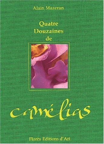 Quatre douzaines de camà lias Mazeran, Alain