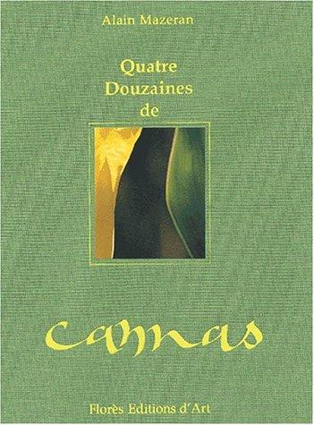 Quatre douzaines de cannas Mazeran, Alain