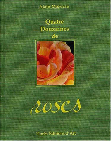 Quatre douzaines de roses Mazeran, Alain