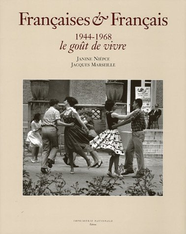 Françaises & Français 1944-1968 (French Edition): Jacques Marseille