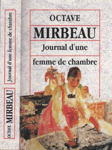 Journal d'une femme de chambre: Octave Mirbeau