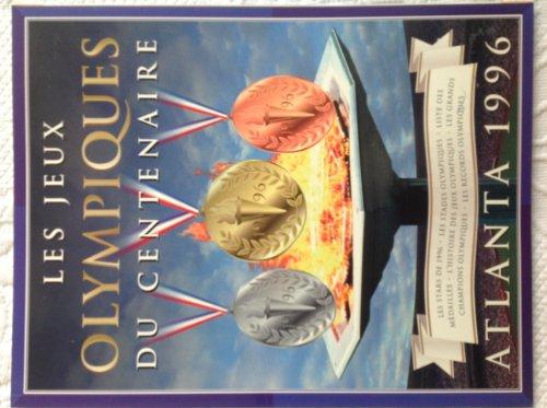 Les jeux Olympiques du centenaire, Atlanta 1996: Norman S. Barrett