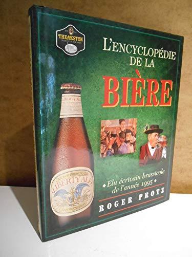 9782743405625: ENCYCLOPEDIE DE LA BIERE 27.95$ REV