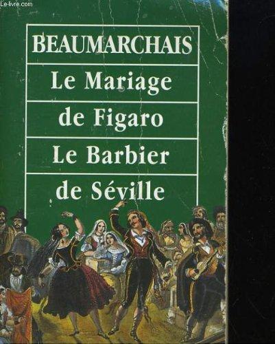 Le mariage de figaro - le barbier: BEAUMARCHAIS