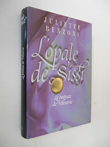9782743406769: L'opale de Sissi : le boîteux de Varsovie