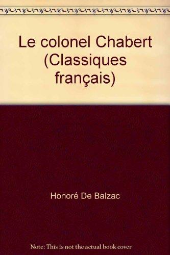 9782743409258: Le colonel Chabert (Classiques français)