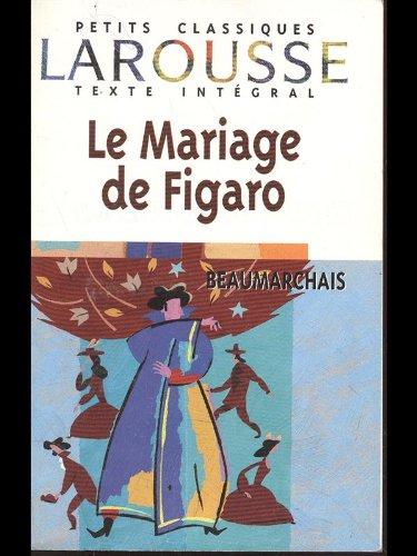 Le mariage de Figaro: Beaumarchais