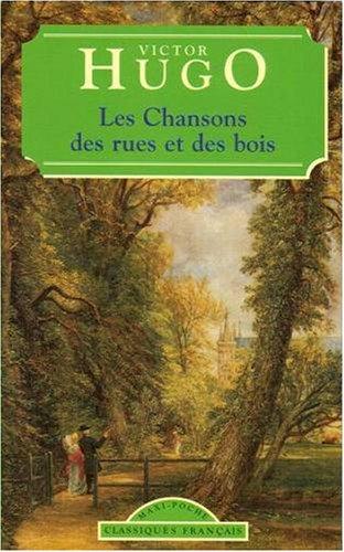 9782743409425: Les Chansons des Rues et des Bois