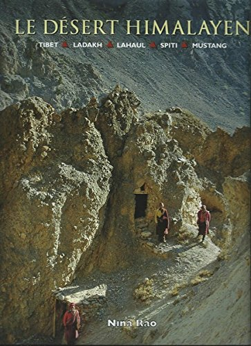 Le Désert Himalayen, par Nina Rao : COLLECTIF, Nina RAO
