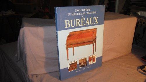 9782743411091: Les bureaux (Encyclopédie du mobilier de caractère)