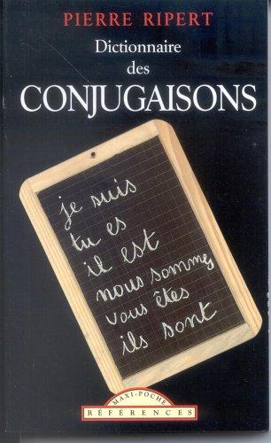 Dictionnaire des conjugaisons: Pierre Ripert