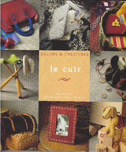 9782743416959: Le cuir (D�cors & cr�ations)