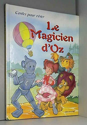 9782743417215: Le magicien d'Oz (Contes pour r�ver)