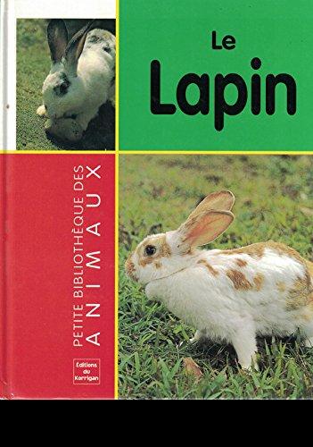 9782743418052: Le lapin (Les animaux)
