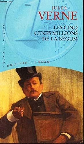 Les cinq cents millions de la B?gum: Jules Verne
