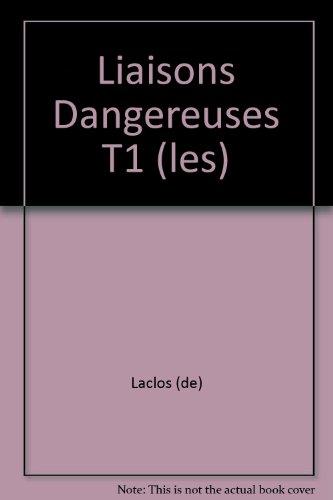 Les Liaisons Dangereuses: Pierre Choderlos de