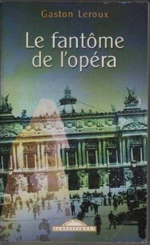 9782743421489: Le fantôme de l'Opéra