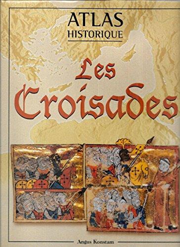 9782743421946: Atlas historique, les croisades