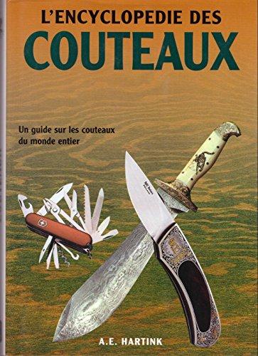9782743422028: L'encyclopédie des couteaux