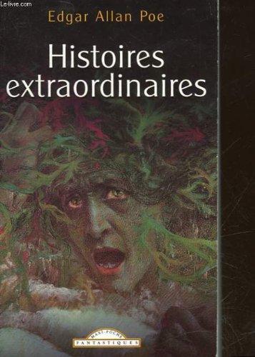 Histoires extraordinaires: Poe, Edgar Allan