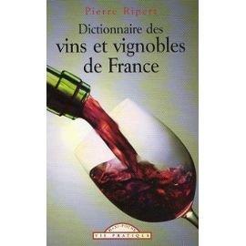Dictionnaire des vins et vignobles de France: n/a
