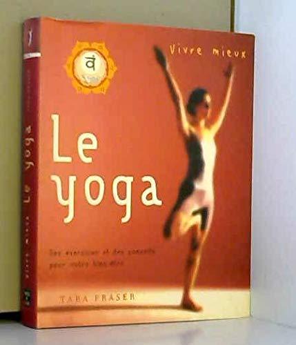 9782743445614: Vivre mieux le yoga