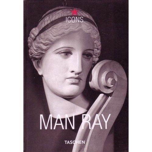 Man Ray- édition trilingue-: Emmanuelle De L'Ecotais