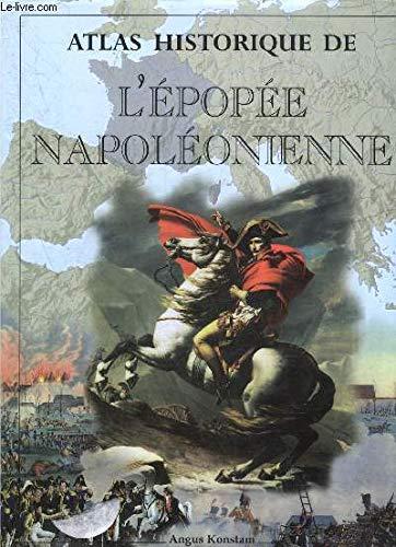 Atlas historique de l'épopée napoleonienne (Civil/Mytho/Rel): Konstam