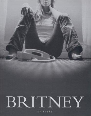 9782743448387: Britney Spears en scène (en français - 1 DVD, avec sous-titrage en français, inclus)