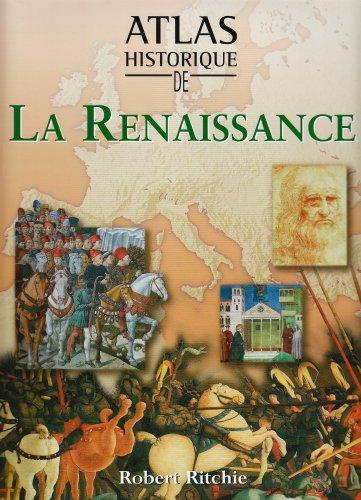 9782743453329: Atlas historique de la Renaissance