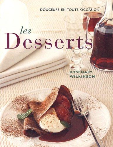 9782743458140: Les desserts : De douces sensations en toute occasion