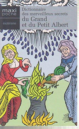 9782743458812: Dictionnaire des merveilleux secrets du grand et du petit Albert