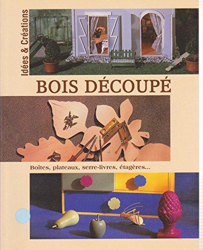 9782743465407: Bois Decoupe