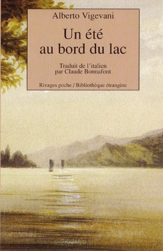 9782743600969: Un ete au bord du lac (French Edition)
