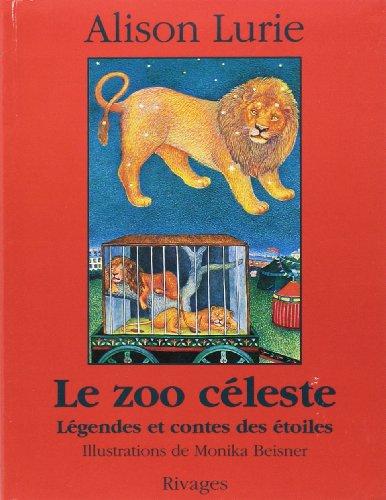 9782743601300: Le Zoo céleste : Légendes et contes des étoiles