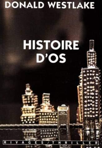 Histoire d'os: Donald Westlake