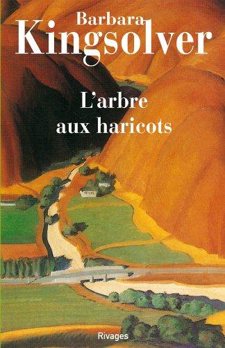 9782743602291: L'Arbre aux haricots (Rivages Poche)