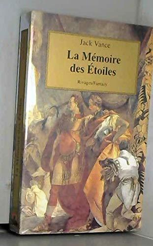 La Mémoire des étoiles (2743602627) by Jack Vance; Arlette Rosenblum